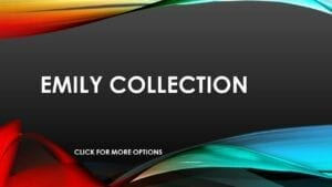 EMILY COLLECTION