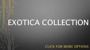 EXOTICA COLLECTION