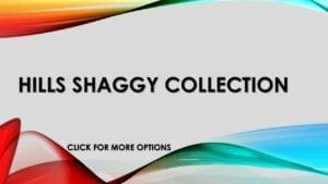 HILLS SHAGGY COLLECTION