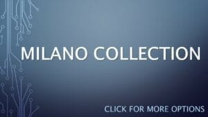 MILANO COLLECTION